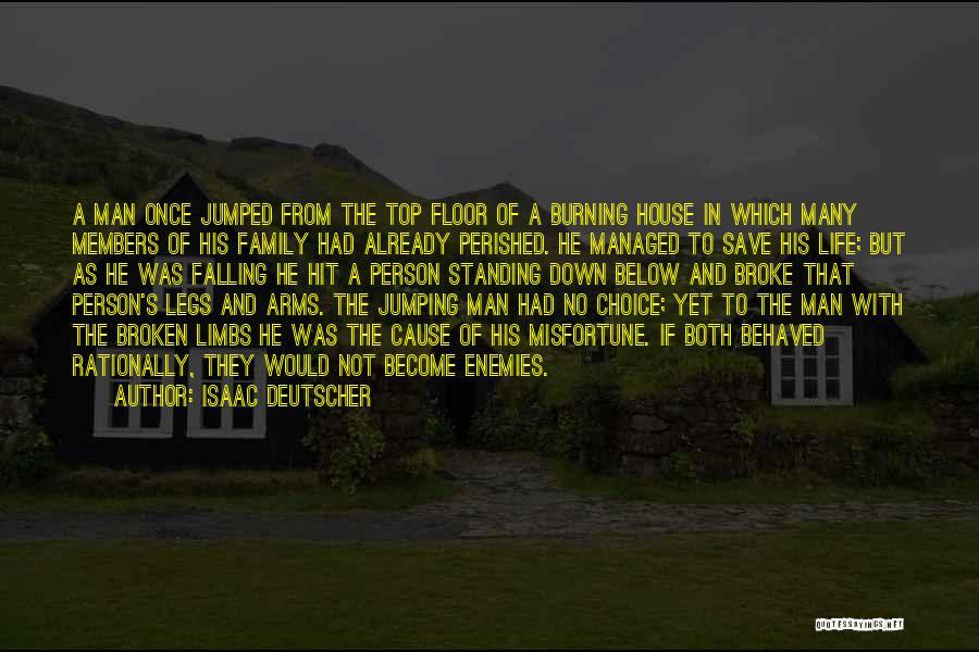A Broken Family Quotes By Isaac Deutscher