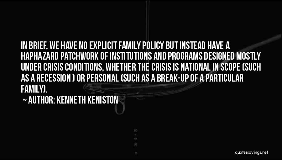 A Broken Family Quotes By Kenneth Keniston