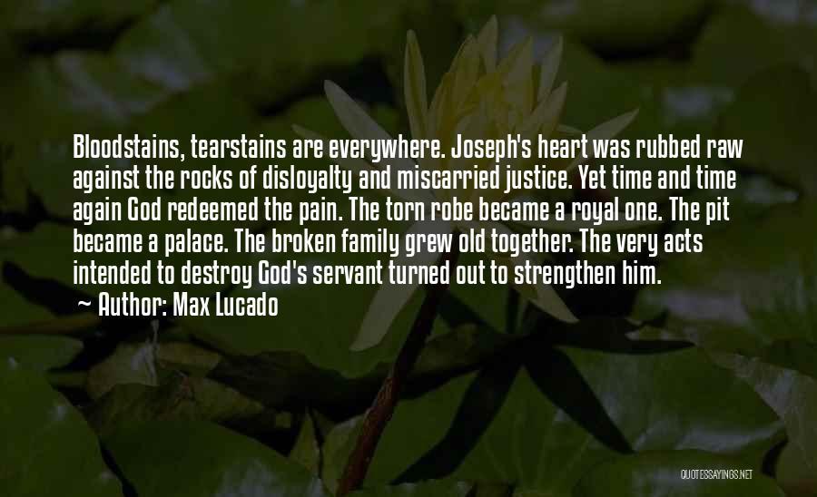 A Broken Family Quotes By Max Lucado