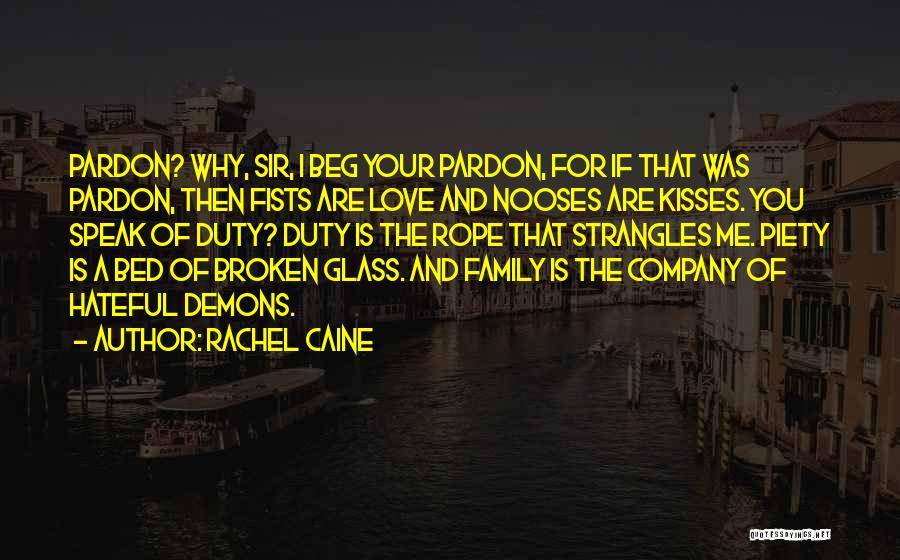 A Broken Family Quotes By Rachel Caine