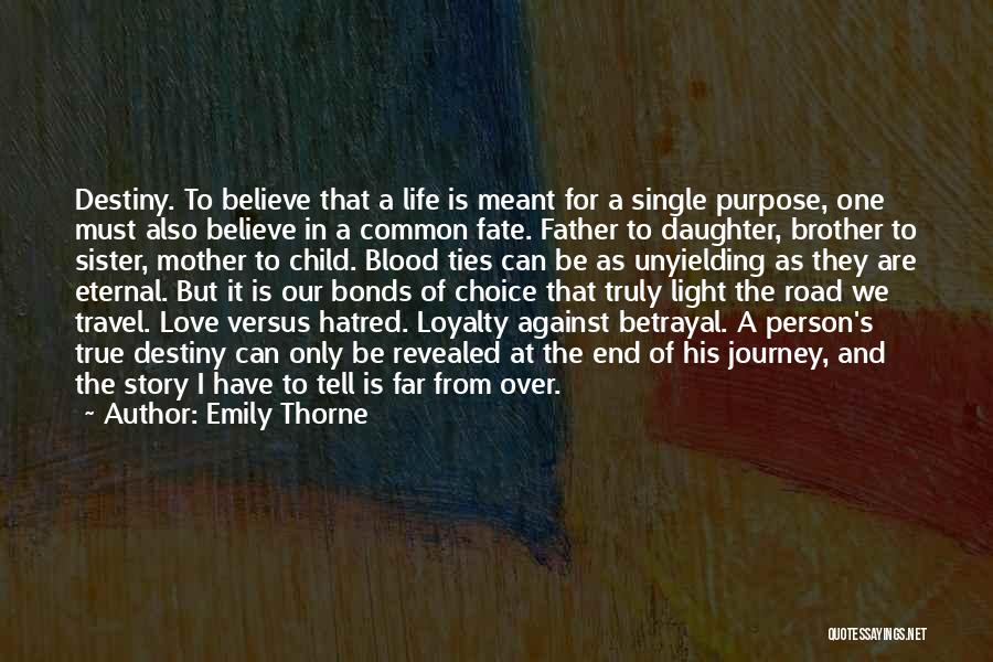 A Brother's Love For His Sister Quotes By Emily Thorne