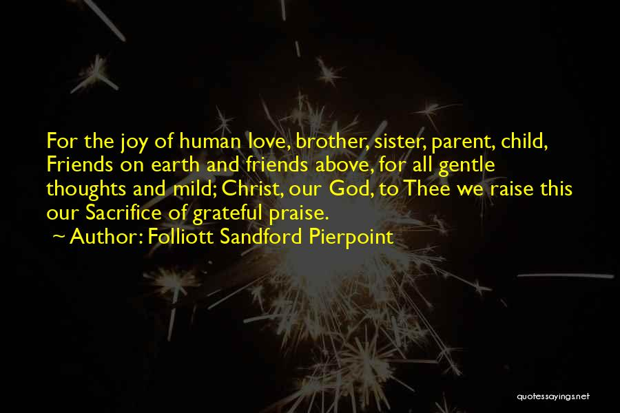A Brother's Love For His Sister Quotes By Folliott Sandford Pierpoint