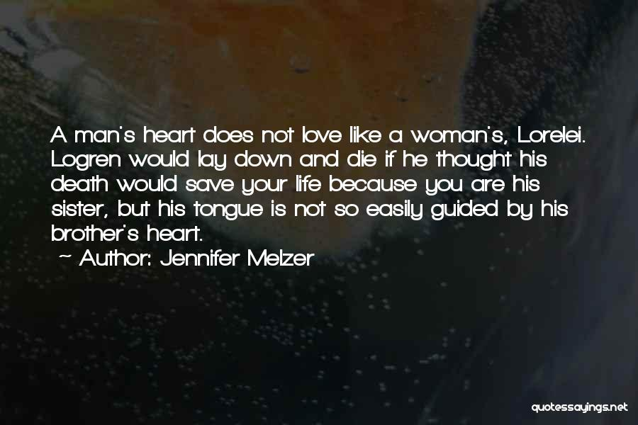 A Brother's Love For His Sister Quotes By Jennifer Melzer