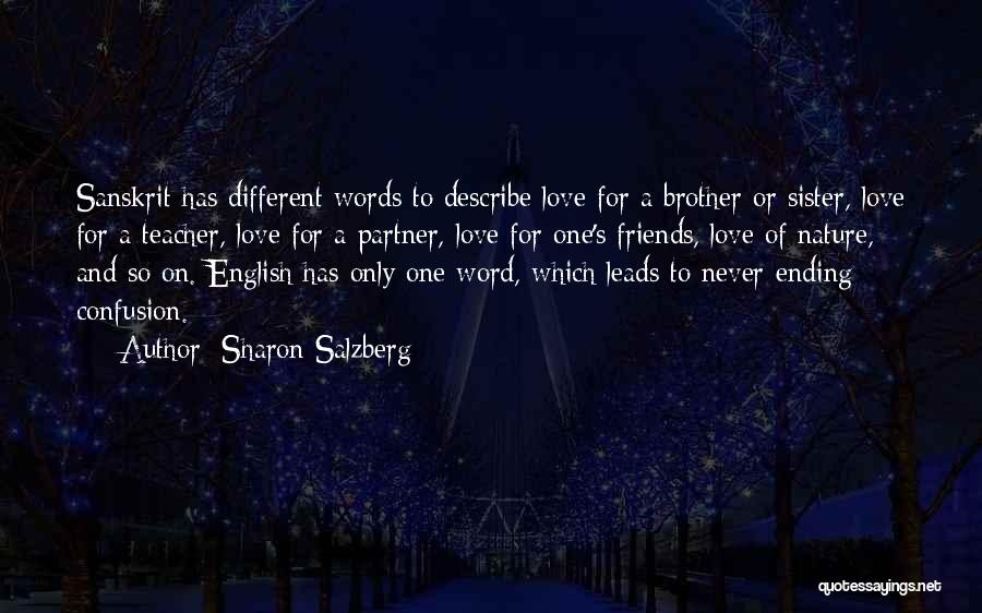 A Brother's Love For His Sister Quotes By Sharon Salzberg