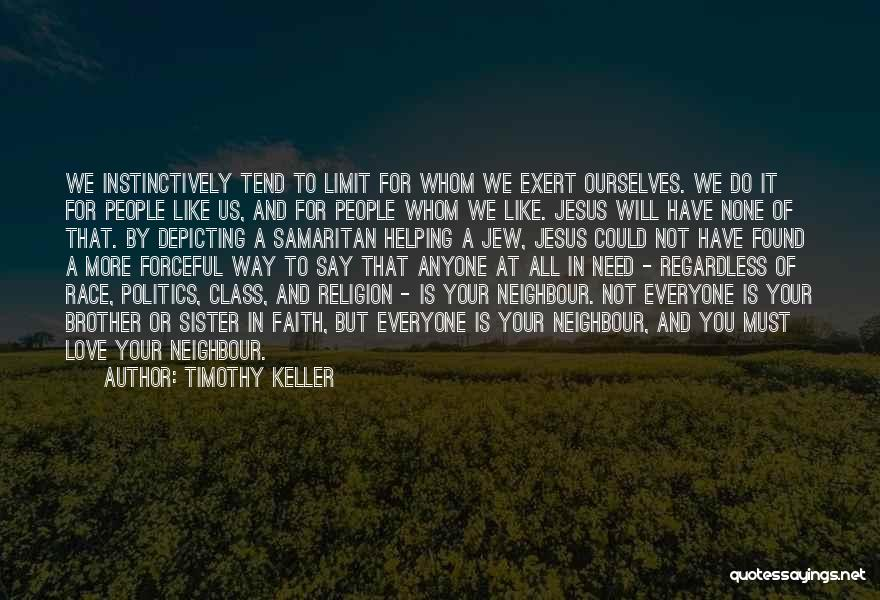 A Brother's Love For His Sister Quotes By Timothy Keller
