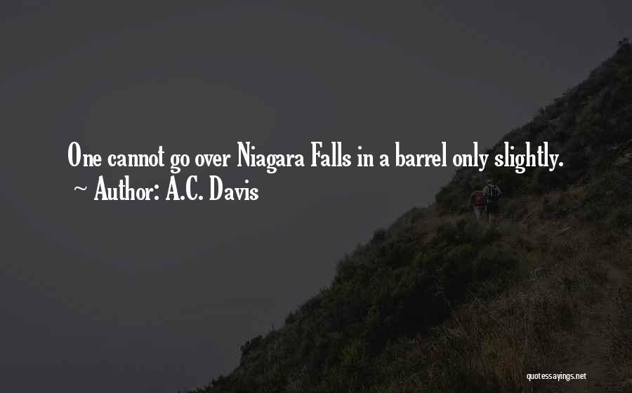 A.C. Davis Quotes 985303