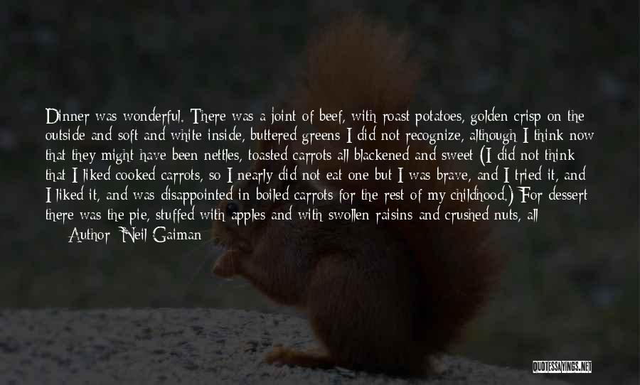 A Childhood Home Quotes By Neil Gaiman
