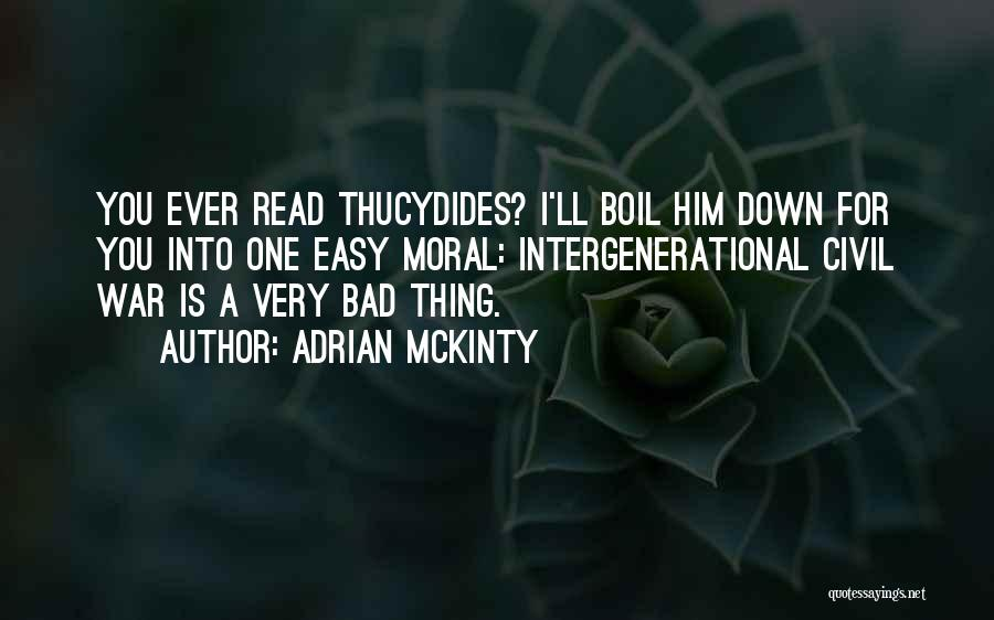 A Civil War Quotes By Adrian McKinty