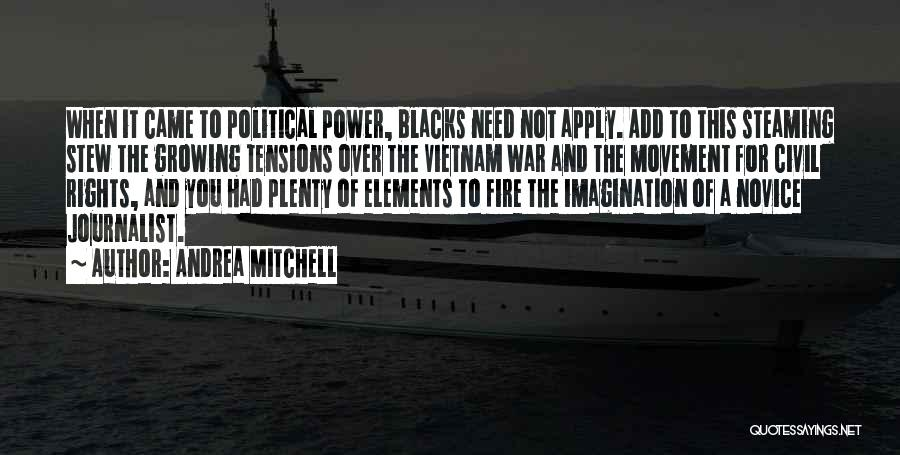 A Civil War Quotes By Andrea Mitchell