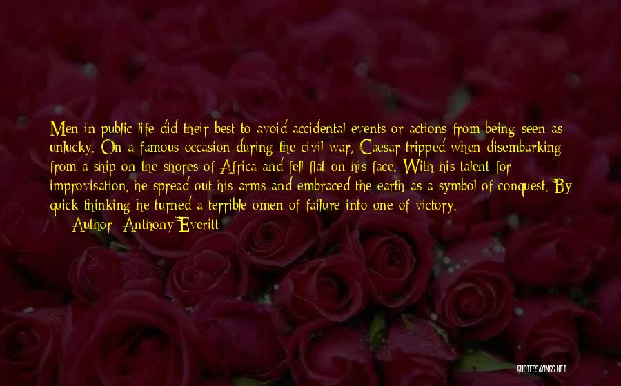 A Civil War Quotes By Anthony Everitt