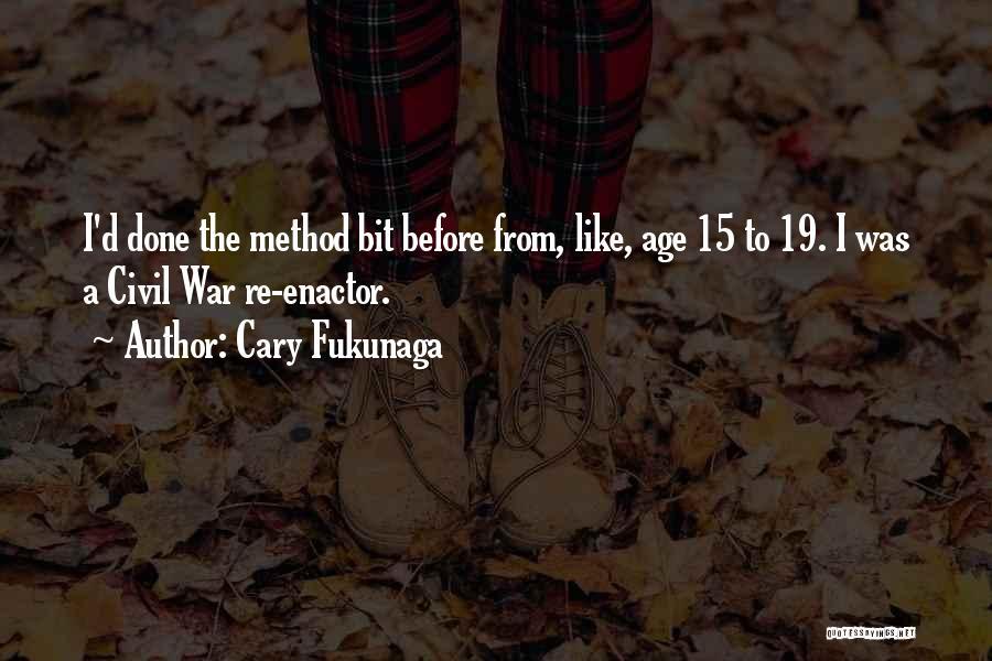 A Civil War Quotes By Cary Fukunaga