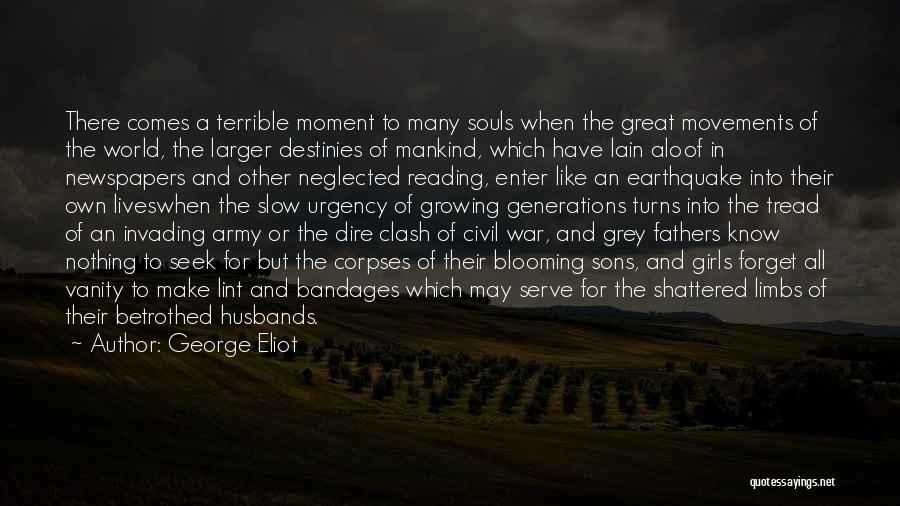 A Civil War Quotes By George Eliot