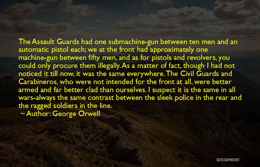 A Civil War Quotes By George Orwell