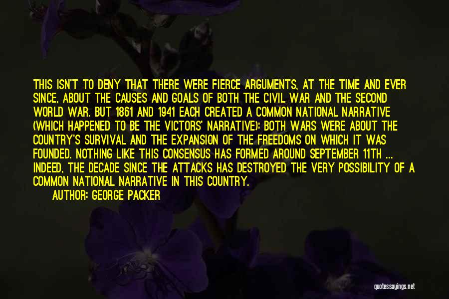 A Civil War Quotes By George Packer