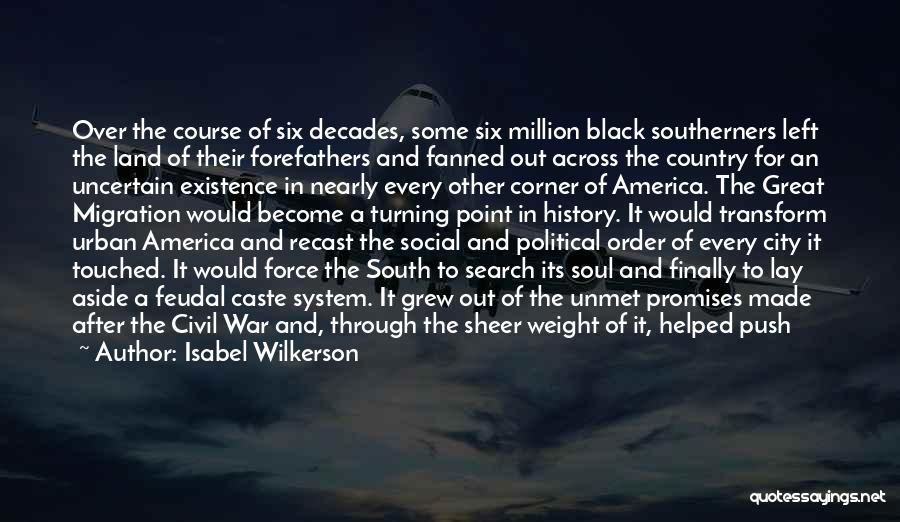A Civil War Quotes By Isabel Wilkerson
