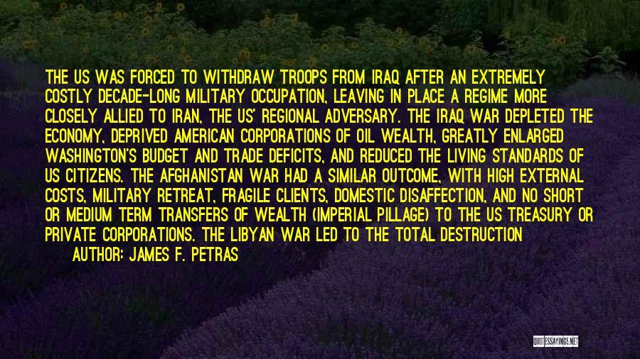 A Civil War Quotes By James F. Petras
