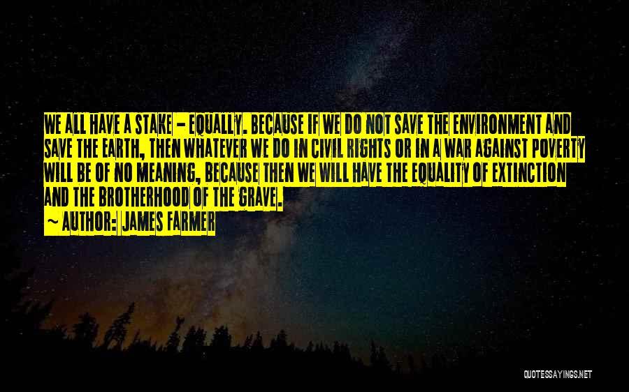 A Civil War Quotes By James Farmer