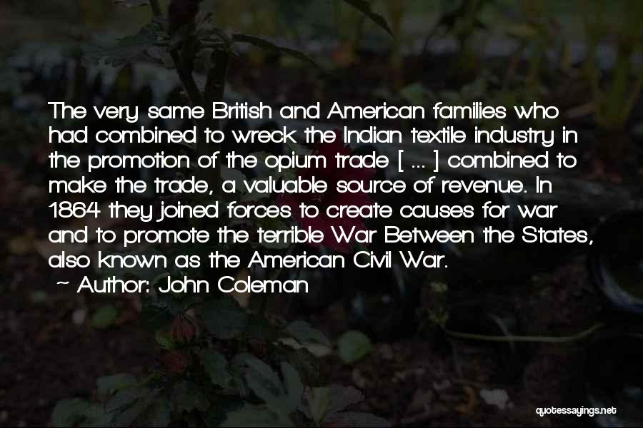 A Civil War Quotes By John Coleman