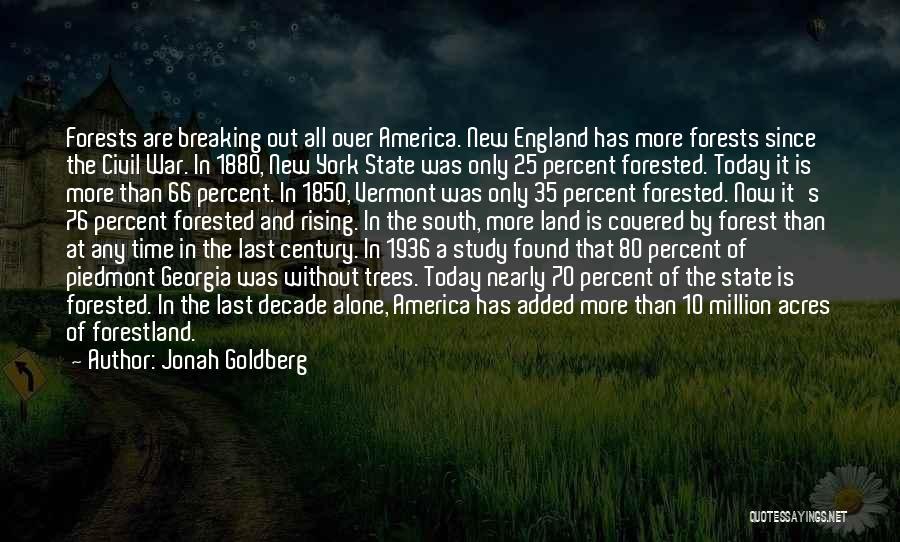 A Civil War Quotes By Jonah Goldberg