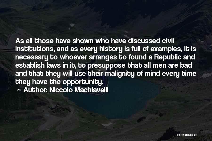A Civil War Quotes By Niccolo Machiavelli
