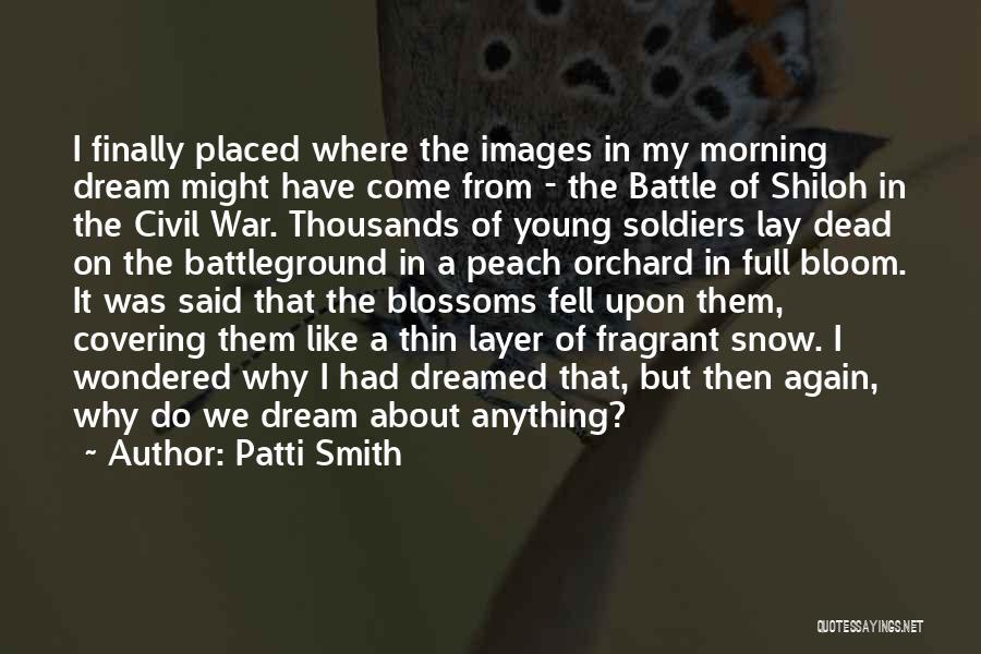 A Civil War Quotes By Patti Smith