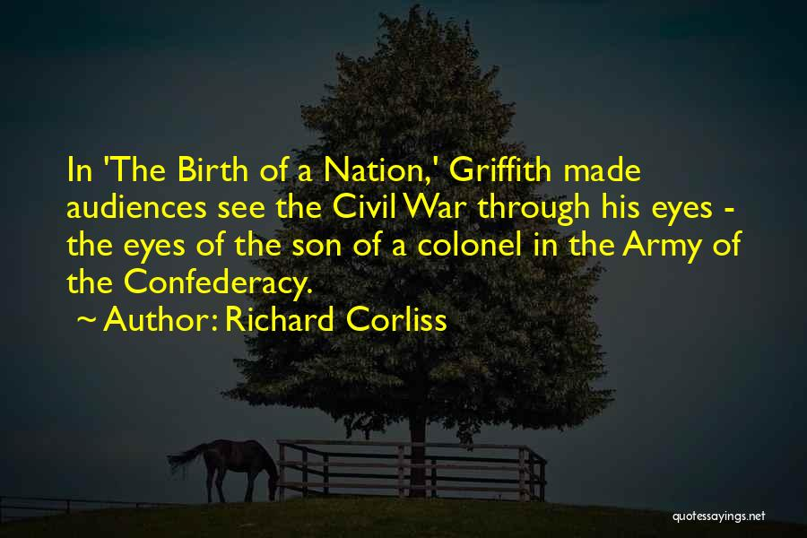 A Civil War Quotes By Richard Corliss