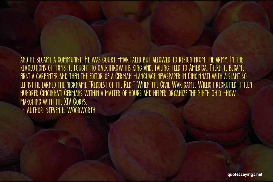 A Civil War Quotes By Steven E. Woodworth