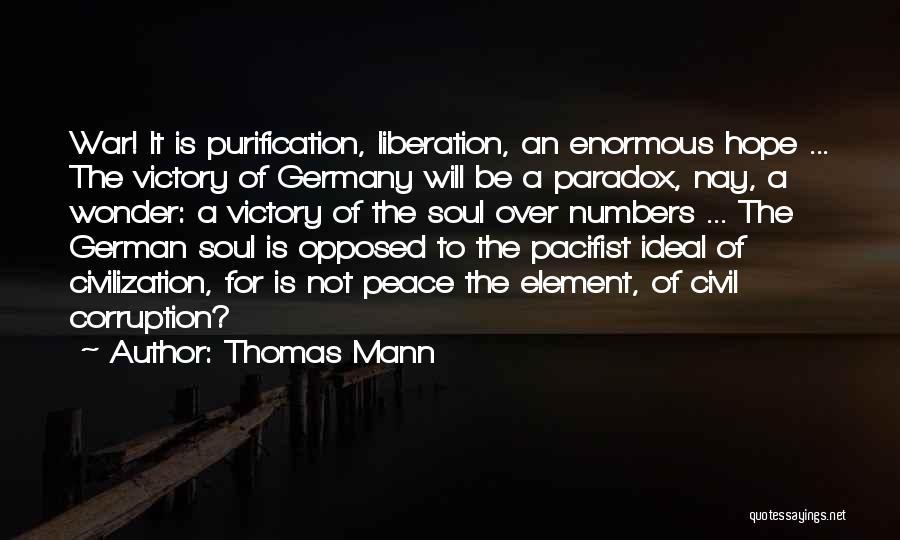 A Civil War Quotes By Thomas Mann