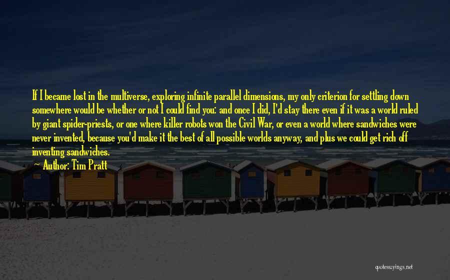A Civil War Quotes By Tim Pratt