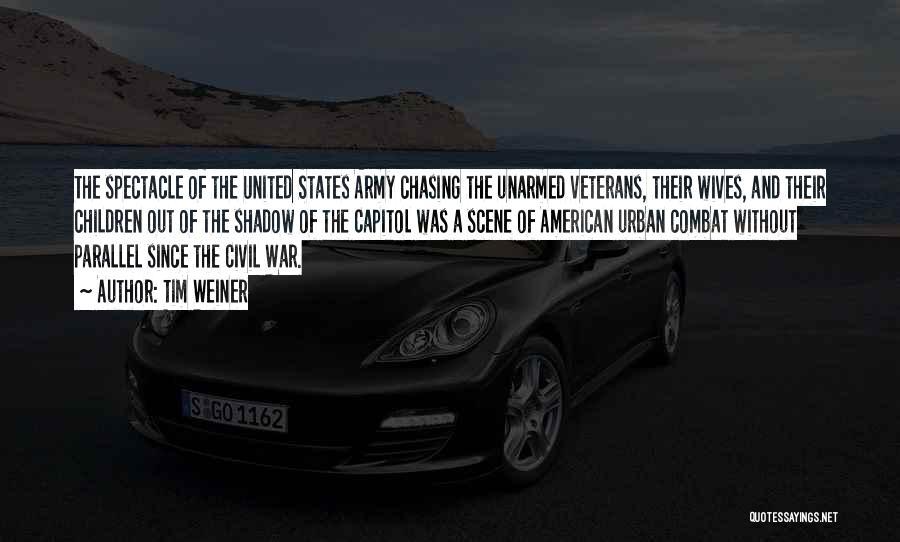 A Civil War Quotes By Tim Weiner