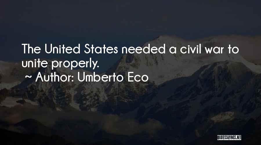 A Civil War Quotes By Umberto Eco