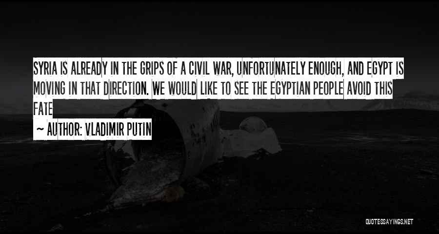 A Civil War Quotes By Vladimir Putin
