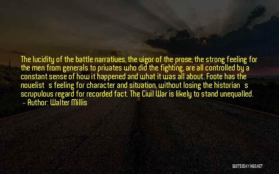 A Civil War Quotes By Walter Millis