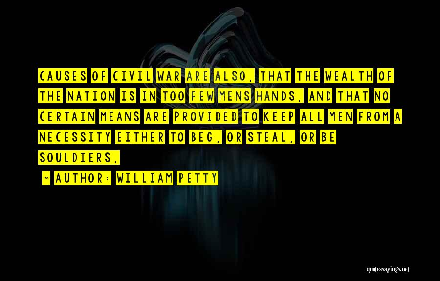 A Civil War Quotes By William Petty