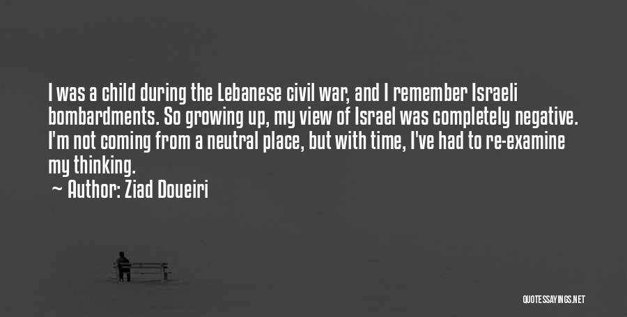 A Civil War Quotes By Ziad Doueiri