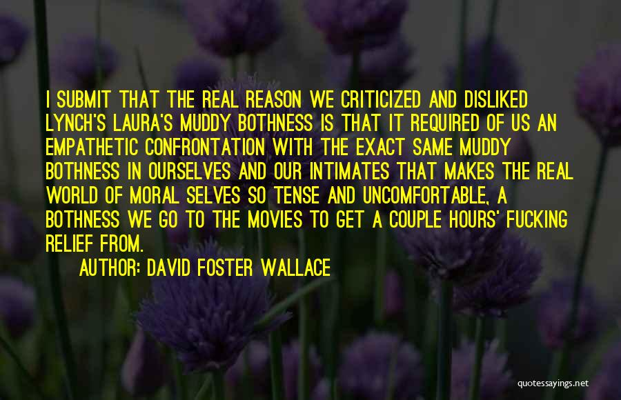 A Couple Quotes By David Foster Wallace