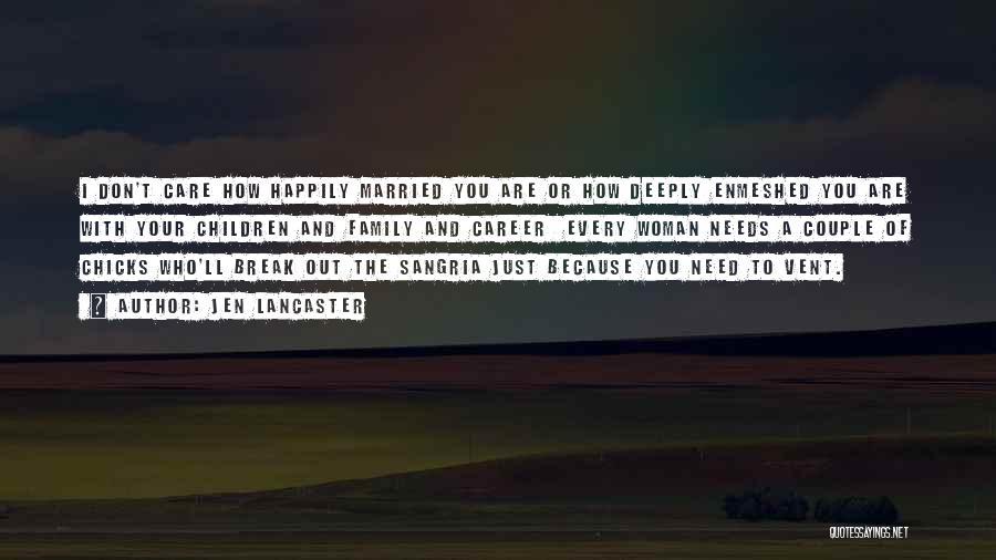 A Couple Quotes By Jen Lancaster