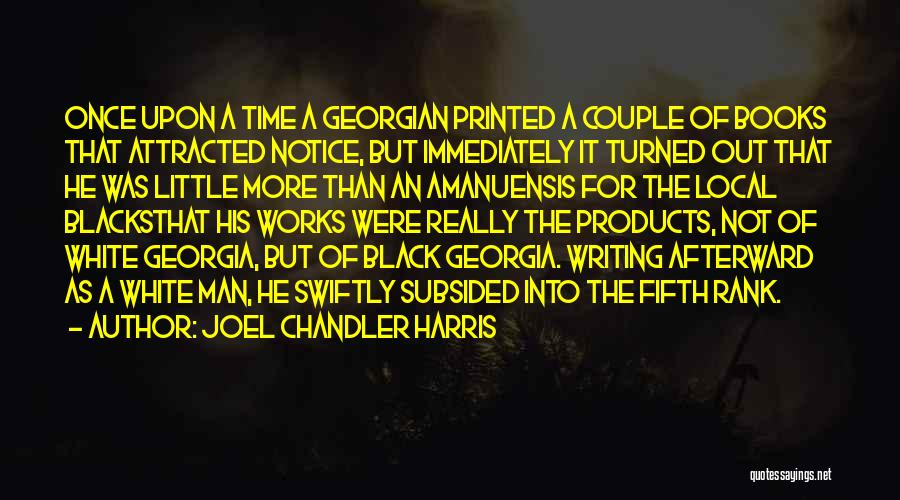 A Couple Quotes By Joel Chandler Harris