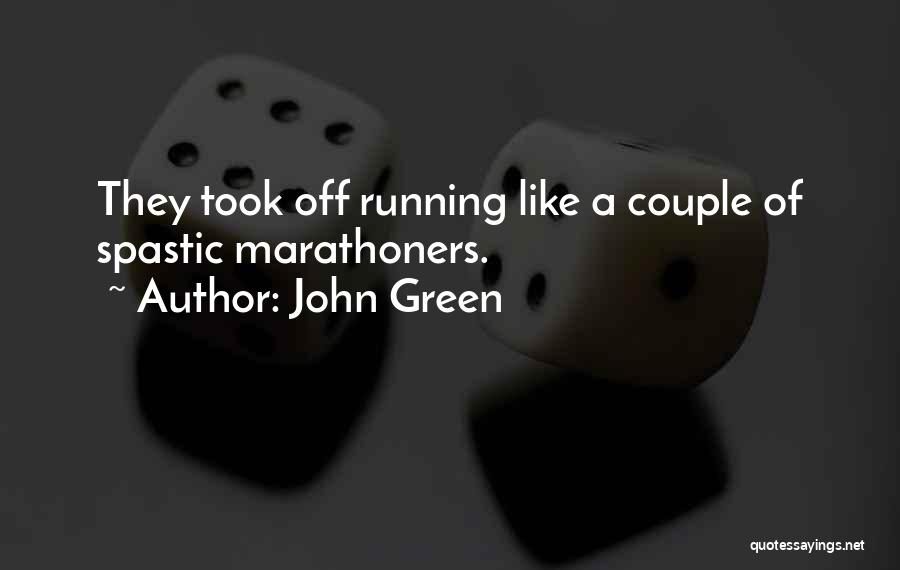 A Couple Quotes By John Green
