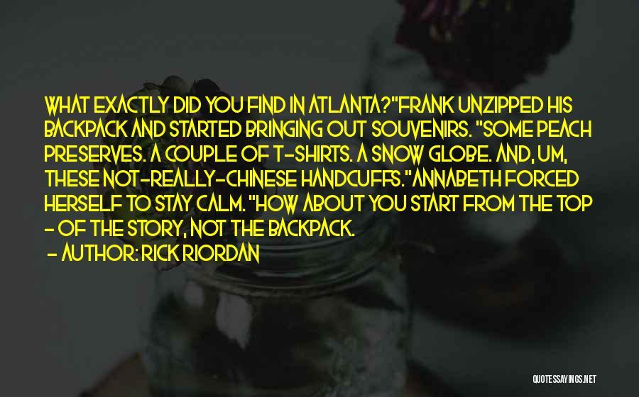 A Couple Quotes By Rick Riordan