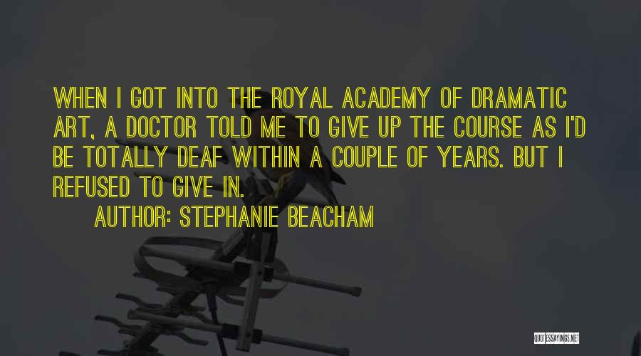 A Couple Quotes By Stephanie Beacham