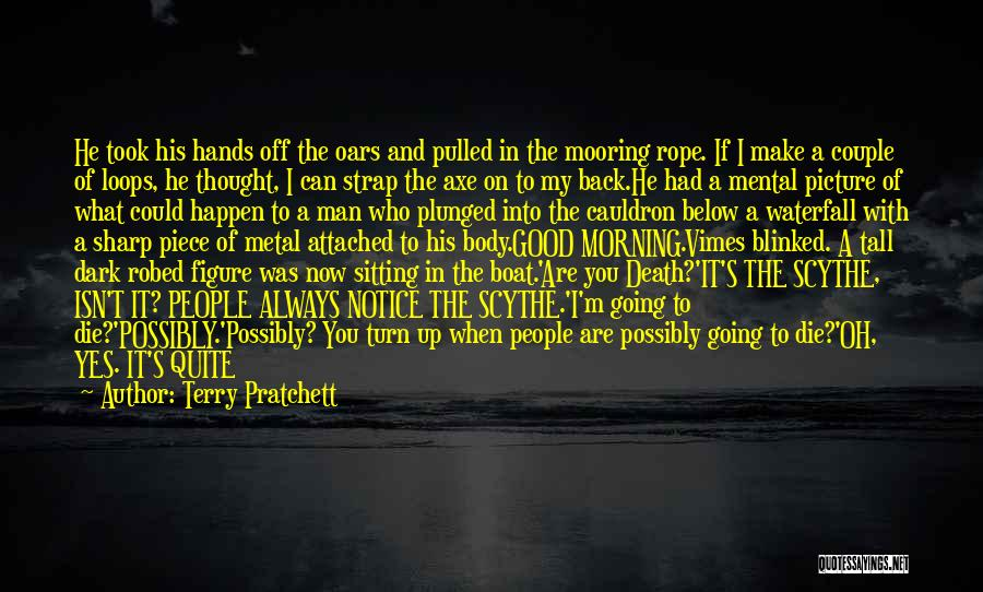 A Couple Quotes By Terry Pratchett