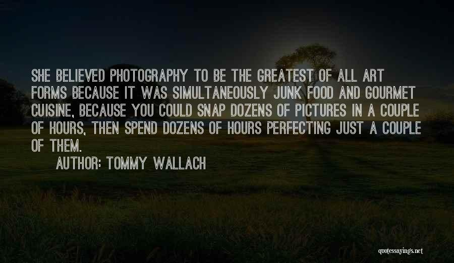 A Couple Quotes By Tommy Wallach