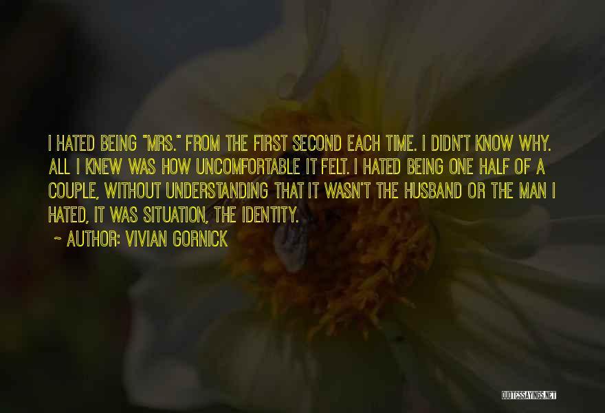 A Couple Quotes By Vivian Gornick