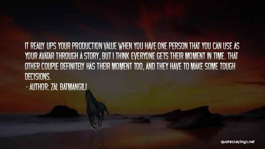 A Couple Quotes By Zal Batmanglij