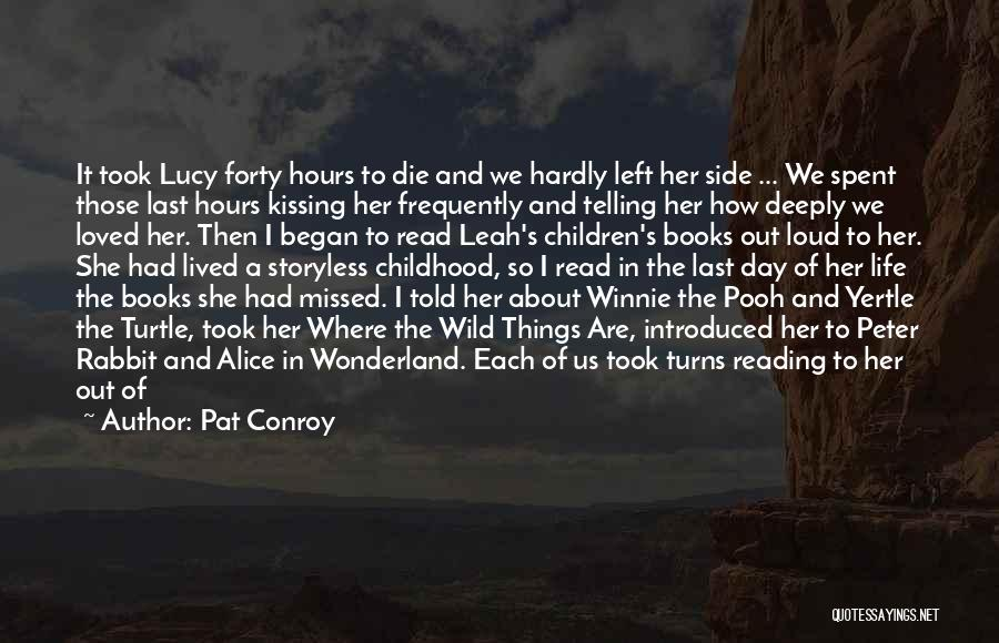 A Day Well Spent With Family Quotes By Pat Conroy
