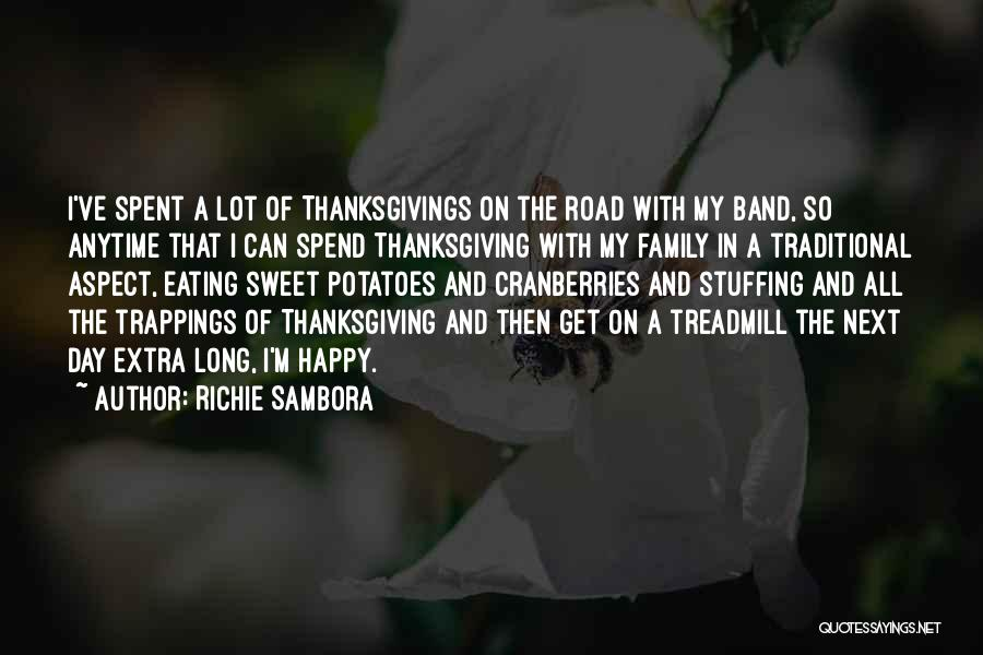 A Day Well Spent With Family Quotes By Richie Sambora