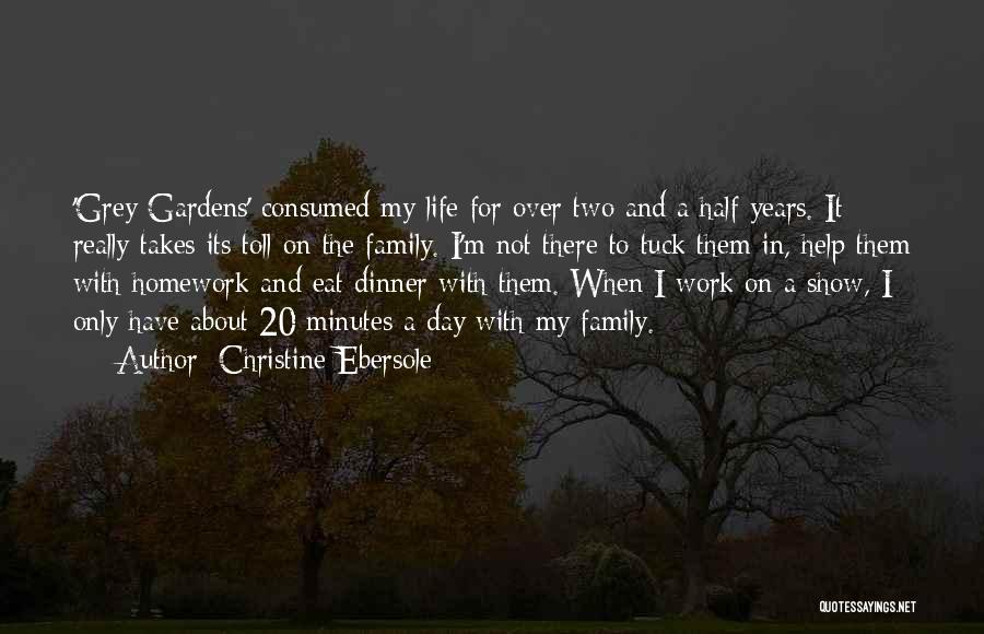 A Day With My Family Quotes By Christine Ebersole
