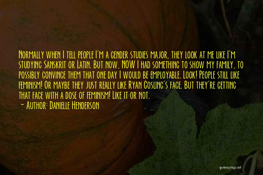 A Day With My Family Quotes By Danielle Henderson
