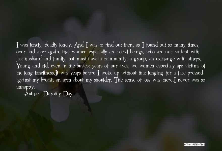 A Day With My Family Quotes By Dorothy Day